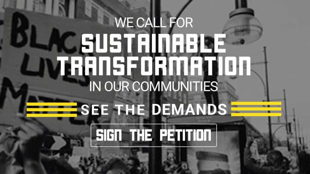 We call for Sustainable Transformation in our communities! See the demands, sign the petition!